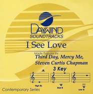 I See Love, Accompaniment CD   -              By: Steven Curtis Chapman, MercyMe
