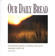 Our Daily Bread, Volume 8: Hymns of Prayer CD   -