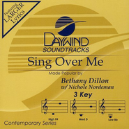 Sing Over Me, Accompaniment CD   -     By: Bethany Dillon, Nichole Nordeman