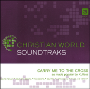 Carry Me To The Cross, Accompaniment CD   -              By: Kutless