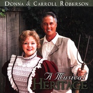 A Musical Heritage   -     By: Donna Roberson, Carroll Roberson