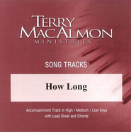 How Long, Accompaniment CD   -     By: Terry MacAlmon