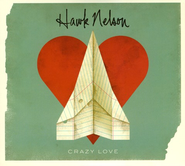 Crazy Love 2 Disc Set with The Light Sides   -     By: Hawk Nelson