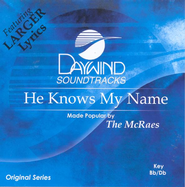 He Knows My Name, Accompaniment CD   -     By: The McRaes