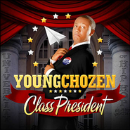 Class President CD  -              By: Young Chozen