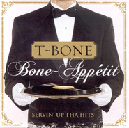 Bone-Appetit: Servin' Up Tha Hits CD   -     By: T-Bone