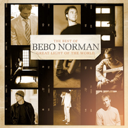 Great Light of the World: The Best of Bebo Norman CD   -              By: Bebo Norman