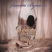 Morning Glory II: Behind the Veil, Compact Disc [CD]   -     By: Juanita Bynum