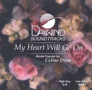 My Heart Will Go On, Accompaniment CD   -     By: Celine Dion