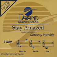 Stay Amazed   -              By: Gateway Worship