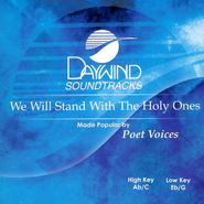 We Will Stand With The Holy Ones, Accompaniment CD   -     By: Poet Voices