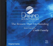 The Reason That I'm Standing, Accompaniment CD   -     By: The Crabb Family