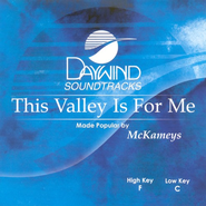 This Valley Is For Me, Accompaniment CD   -     By: The Mckameys