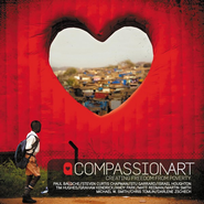 CompassionArt: Creating Freedom From Poverty  [Music Download] -     By: CompassionArt