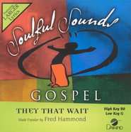 They That Wait, Accompaniment CD   -     By: Fred Hammond
