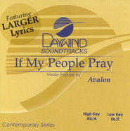 If My People Pray, Accompaniment CD   -     By: Avalon