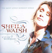 Celtic Worship, Compact Disc [CD]   -              By: Sheila Walsh