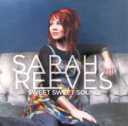 Sweet Sweet Sound CD   -     By: Sarah Reeves
