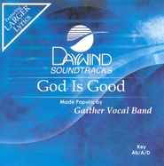 God Is Good, Accompaniment CD   -     By: Gaither Vocal Band