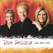 You Are God CD     -     By: The Nelons