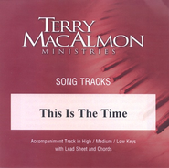 This Is The Time, Accompaniment CD   -     By: Terry MacAlmon