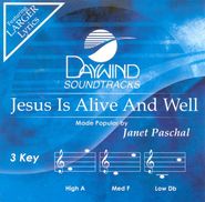 Jesus Is Alive and Well (Burn on Demand),  Accompaniment CD  -     By: Janet Paschal