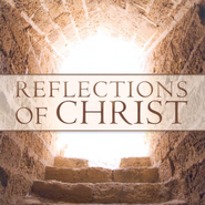 Reflections of Christ CD   -