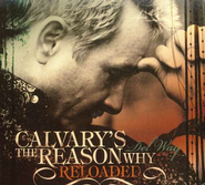 Calvary's The Reason Why (Reloaded) CD   -     By: Del Way