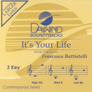 It's Your Life, Accompaniment CD   -     By: Francesca Battistelli