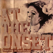 Healing In Surrender CD   -     By: At the Onset