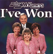 I've Won CD   -              By: The McKameys