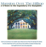 Mansion Over the Hilltop: A Tribute to Ira Stanphill, Compact Disc [CD]  -     By: Ira Stanphill