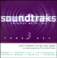 Can't Nobody Do Me Like Jesus, Accompaniment CD   -     By: The Crabb Family