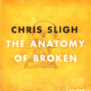 The Anatomy Of Broken  [Music Download] -     By: Chris Sligh