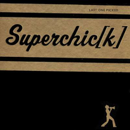 Rock Star (Last One Picked Album Version)  [Music Download] -     By: Superchick