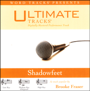 Shadowfeet   -              By: Brooke Fraser