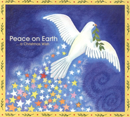 Peace On Earth...A Christmas Wish CD   -