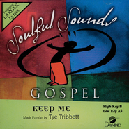 Keep Me, Accompaniment CD   -     By: Tye Tribbett