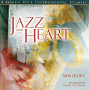 Jazz From The Heart CD     -     By: Sam Levine