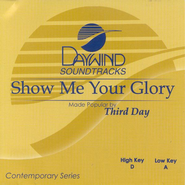 Show Me Your Glory, Accompaniment CD   -     By: Third Day