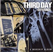 Offerings: A Worship Album CD   -              By: Third Day