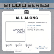 All Along, Accompaniment CD   -              By: Remedy Drive
