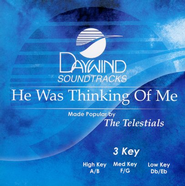 He Was Thinking of Me, Accompaniment CD   -     By: Telestials