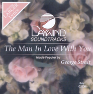 The Man In Love With You, Accompaniment CD   -     By: George Strait