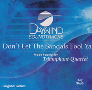 Don't Let The Sandals Fool Ya, Accompaniment CD   -     By: Triumphant Quartet