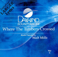 Where The Timbers Crossed, Accompaniment CD   -