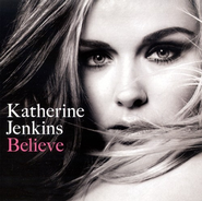 Believe CD   -     By: Katherine Jenkins