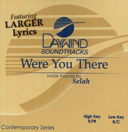 Were You There, Accompaniment CD   -     By: Selah