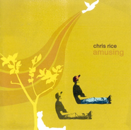 Amusing CD   -              By: Chris Rice