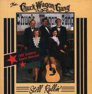 Still Rollin' CD   -     By: The Chuck Wagon Gang